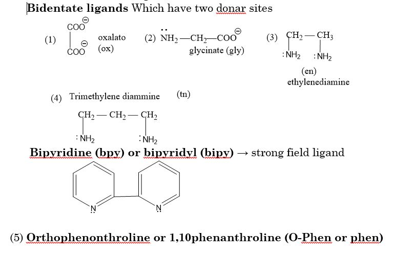 Bidentate ligands Which have two donar sites