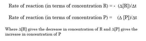 Rate of reaction (in terms of concentration R)
